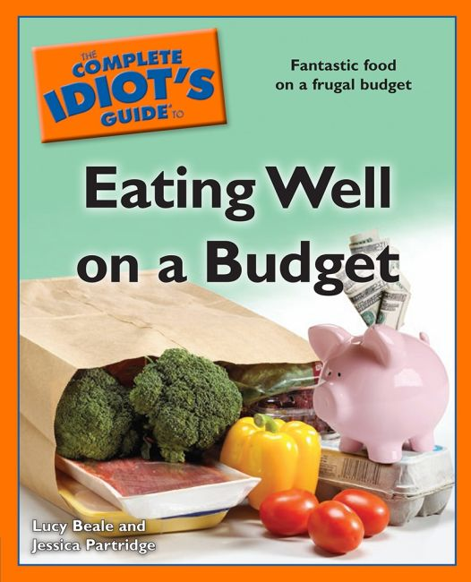 eBook cover of The Complete Idiot's Guide to Eating Well on a Budget