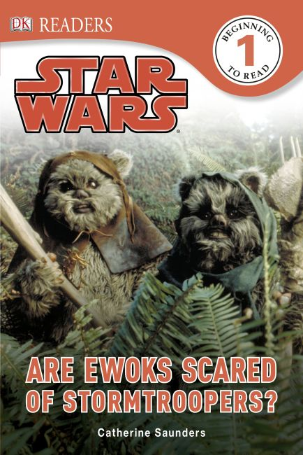 Hardback cover of DK Readers L1: Star Wars: Are Ewoks Scared of Stormtroopers?