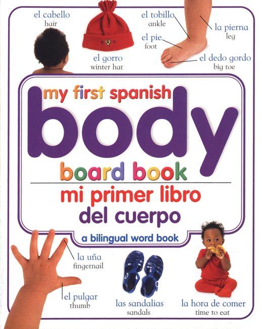 Board book cover of Mi Primer Libro del Cuerpo/My First Body Board Book