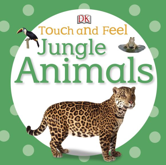 Board book cover of Touch and Feel: Jungle Animals