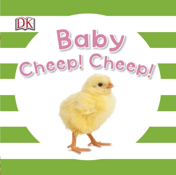 Board book cover of Baby Cheep! Cheep!