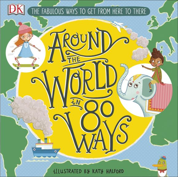 Hardback cover of Around The World in 80 Ways