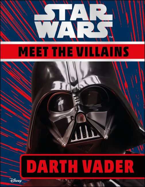 Hardback cover of Star Wars Meet the Villains Darth Vader