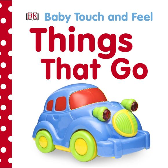Board book cover of Baby Touch and Feel Things That Go