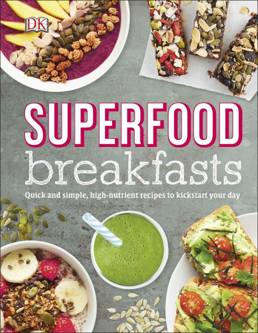 Hardback cover of Superfood Breakfasts