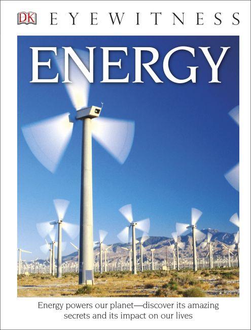 Hardback cover of DK Eyewitness Books: Energy