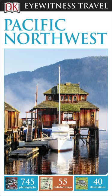 Paperback cover of DK Eyewitness Travel Guide Pacific Northwest
