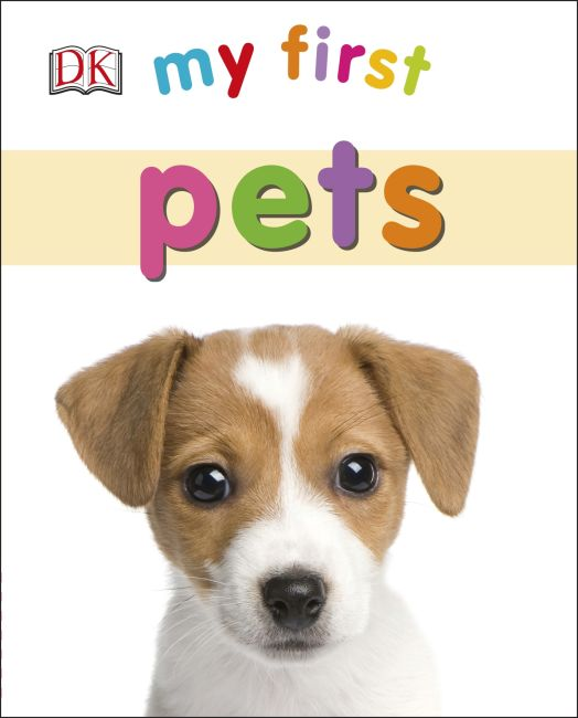 Board book cover of My First Pets