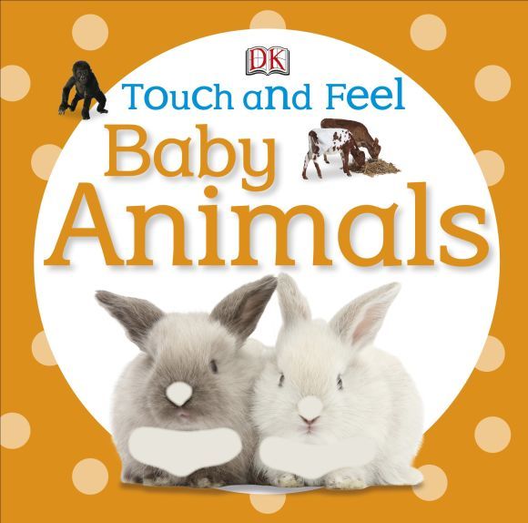 Board book cover of Touch and Feel Baby Animals