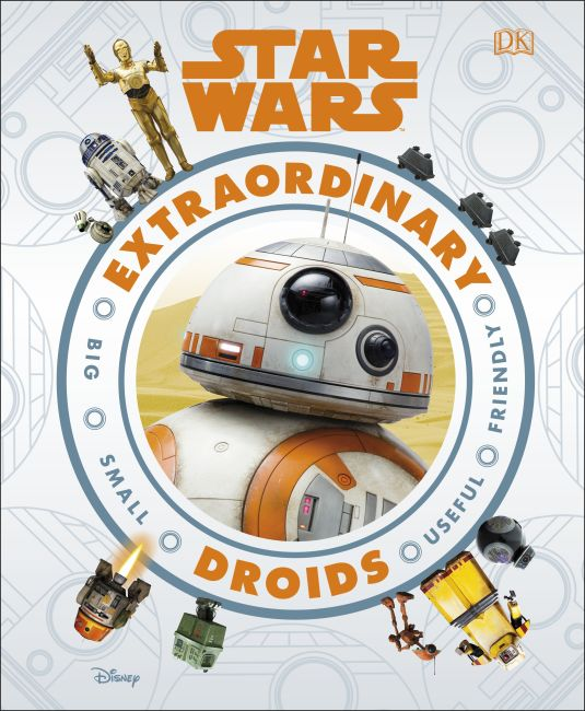 Hardback cover of Star Wars Extraordinary Droids