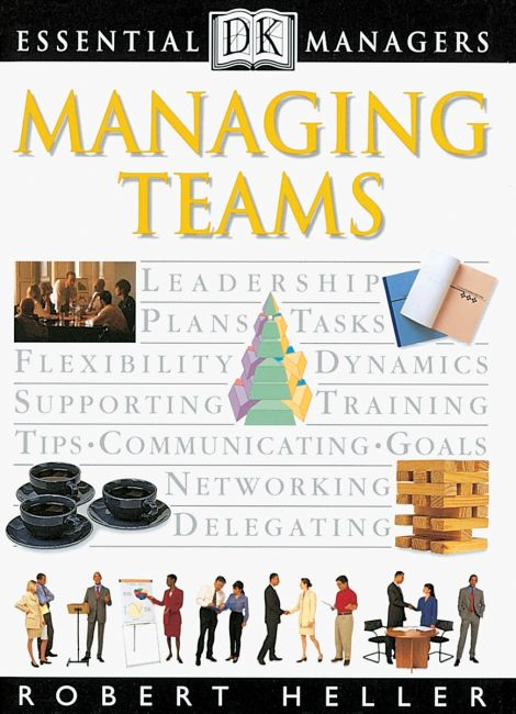 Paperback cover of DK Essential Managers: Managing Teams