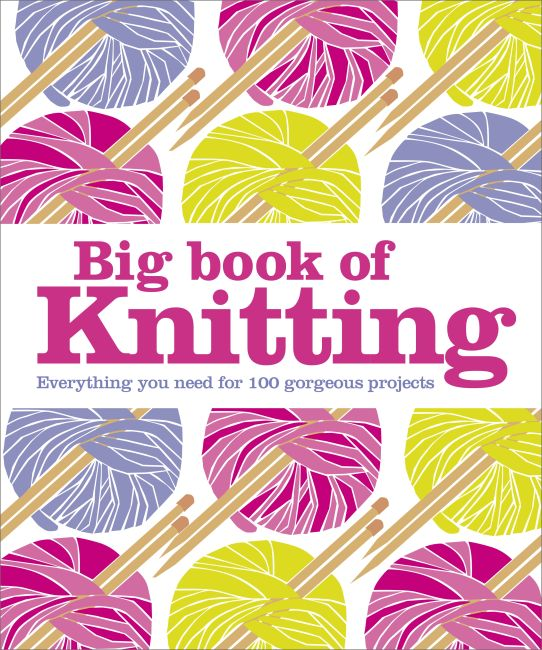 Hardback cover of Big Book of Knitting