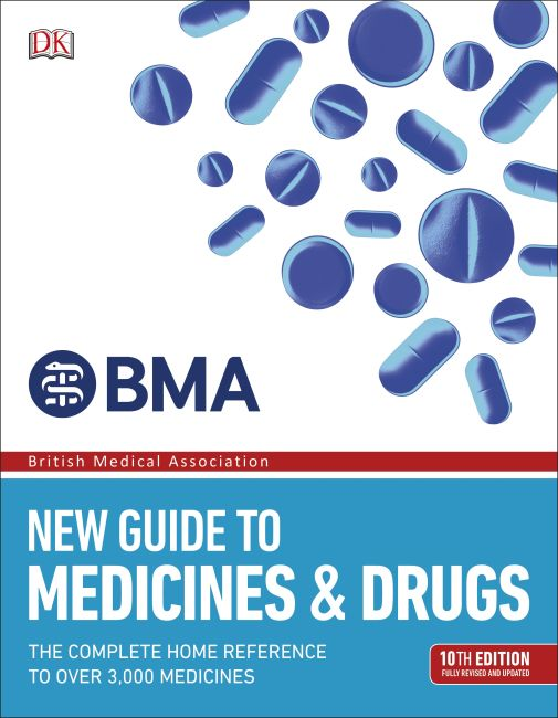 Paperback cover of BMA New Guide to Medicine and Drugs