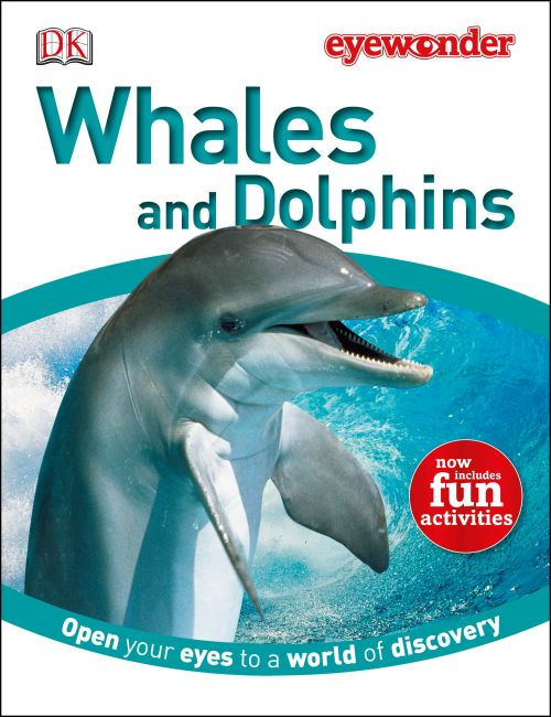Hardback cover of Eye Wonder: Whales and Dolphins