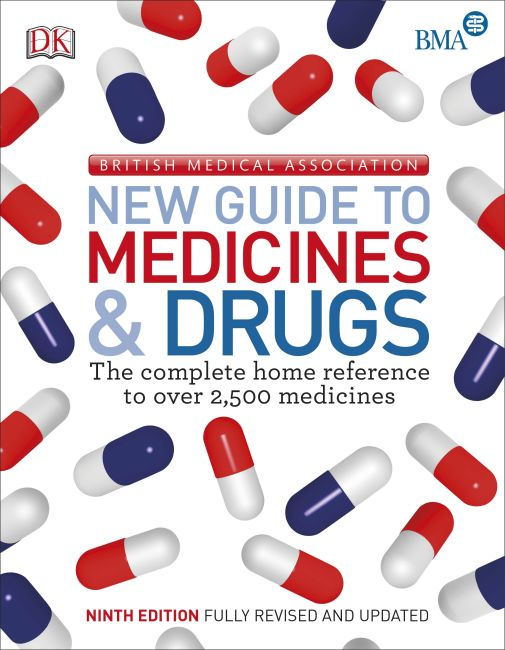 Paperback cover of BMA New Guide to Medicine & Drugs