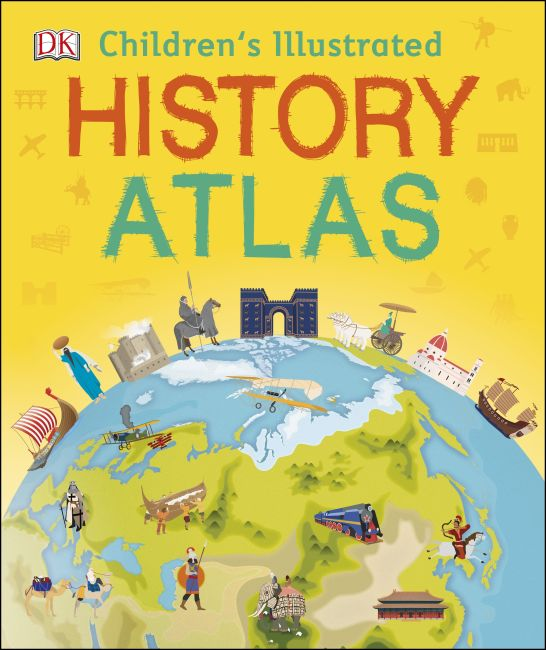 Hardback cover of Children's Illustrated History Atlas