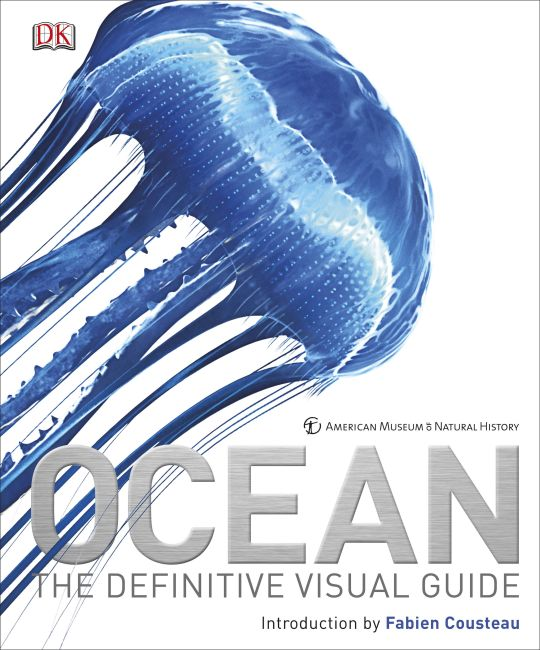 Ocean: The Definitive Visual Guide (2nd Edition)