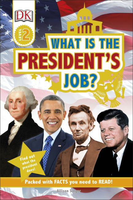 Hardback cover of DK Readers L2: What is the President's Job?