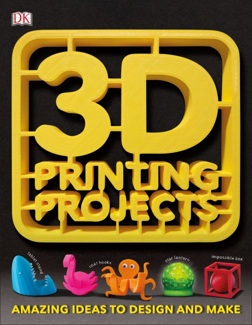 Paperback cover of 3D Printing Projects