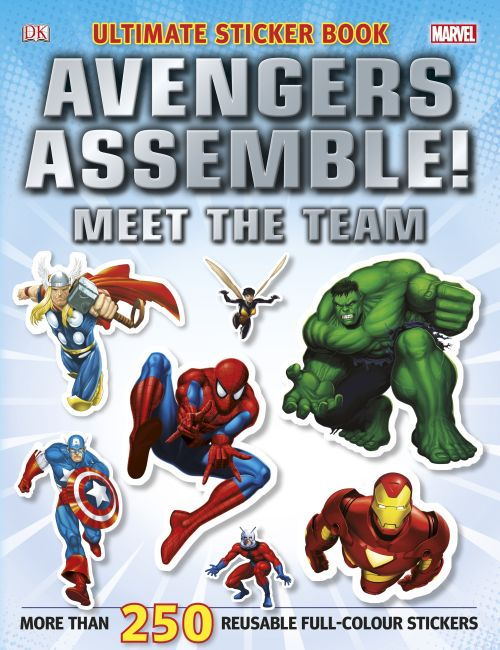 Paperback cover of Marvel Avengers Assemble! Ultimate Sticker Book Meet the Team