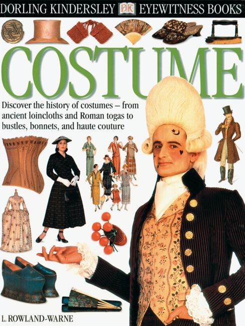 Hardback cover of DK Eyewitness Books: Costume