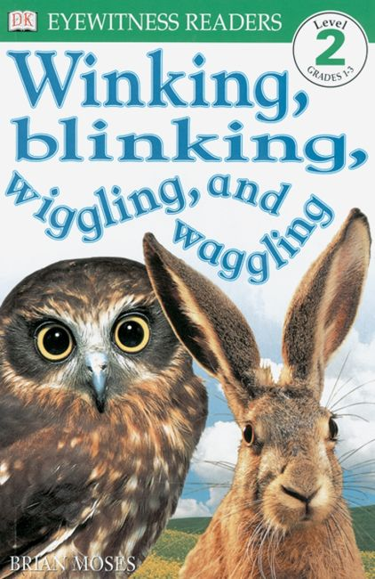Paperback cover of DK Readers L2: Winking, Blinking, Wiggling & Waggling