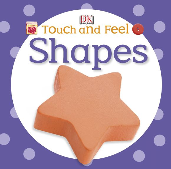 Board book cover of Touch and Feel: Shapes
