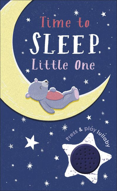 Board book cover of Time to Sleep, Little One