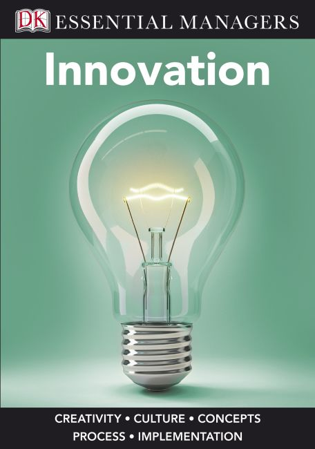 eBook cover of DK Essential Managers: Innovation