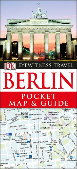 Paperback cover of DK Eyewitness Berlin Pocket Map and Guide