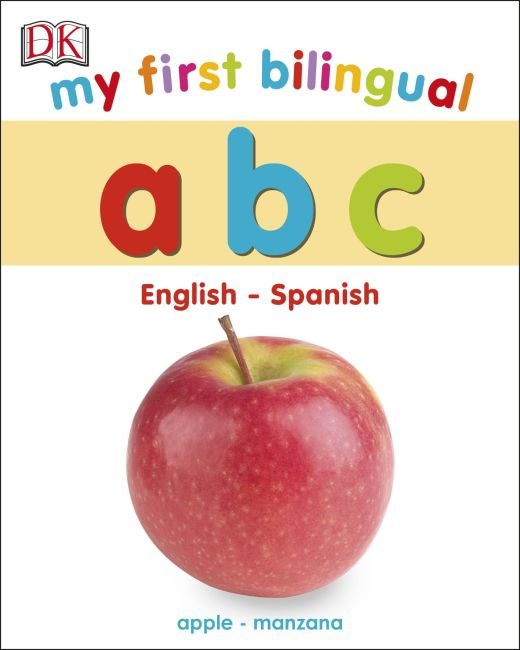 Board book cover of My First Bilingual A B C