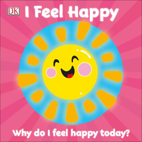 Board book cover of I Feel Happy
