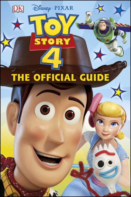Hardback cover of Disney Pixar Toy Story 4 The Official Guide