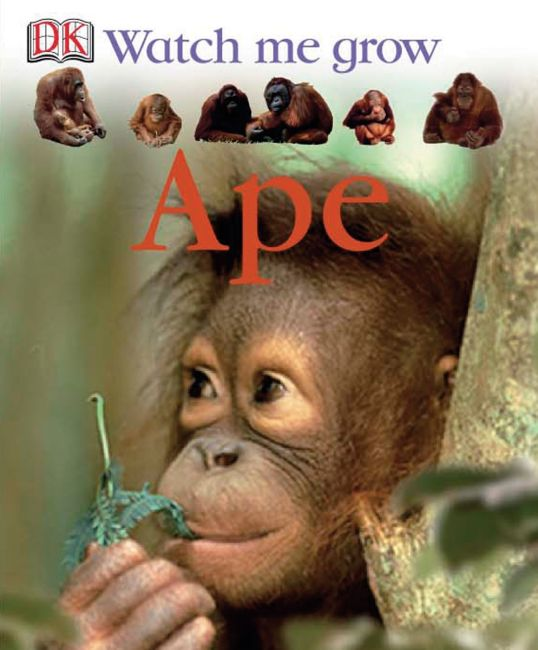 eBook cover of Watch Me Grow: Ape