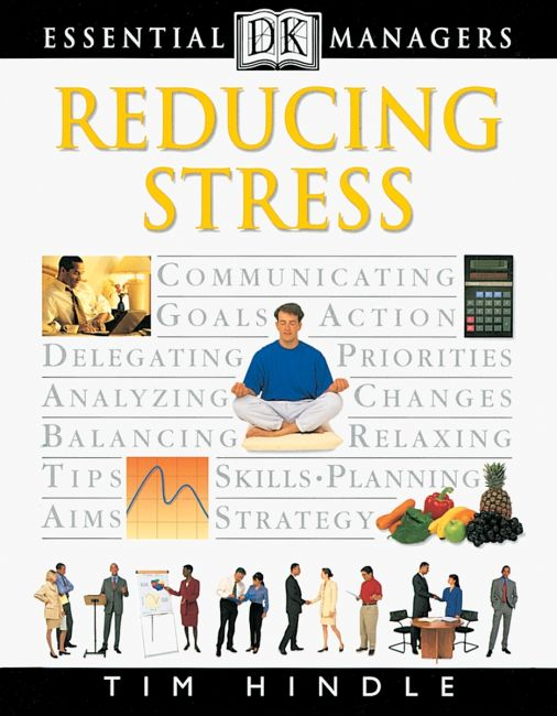 eBook cover of DK Essential Managers: Reducing Stress