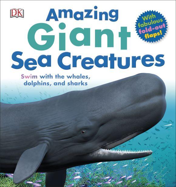 Hardback cover of Amazing Giant Sea Creatures