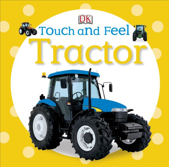 Board book cover of Touch and Feel Tractor