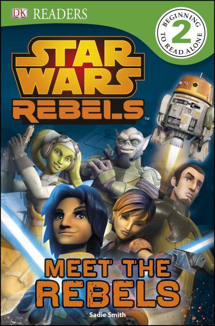 Paperback cover of DK Readers L2: Star Wars Rebels: Meet the Rebels