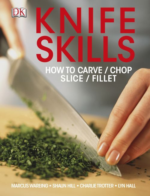 Paperback cover of Knife Skills
