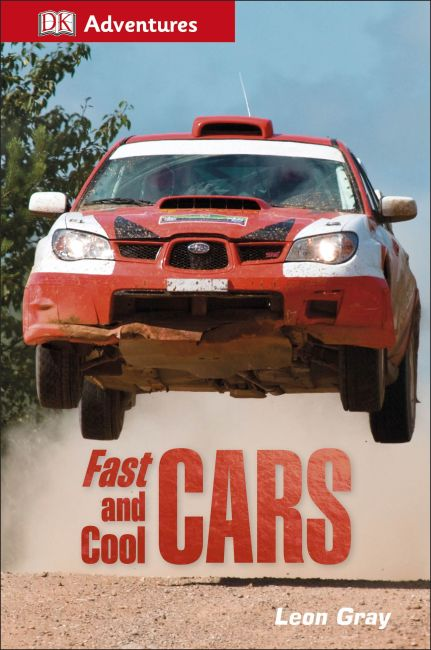 Hardback cover of DK Adventures: Fast and Cool Cars
