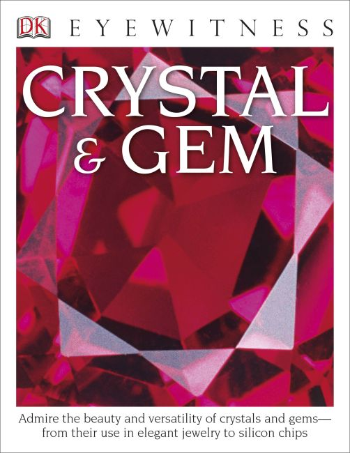 Hardback cover of DK Eyewitness Books: Crystal & Gem