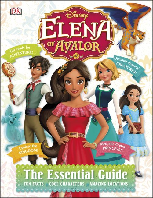Hardback cover of Disney Elena of Avalor: The Essential Guide