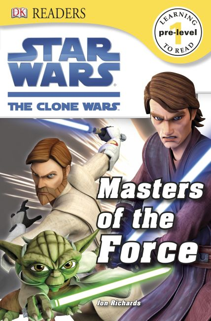 eBook cover of DK Readers L0: Star Wars: The Clone Wars: Masters of the Force