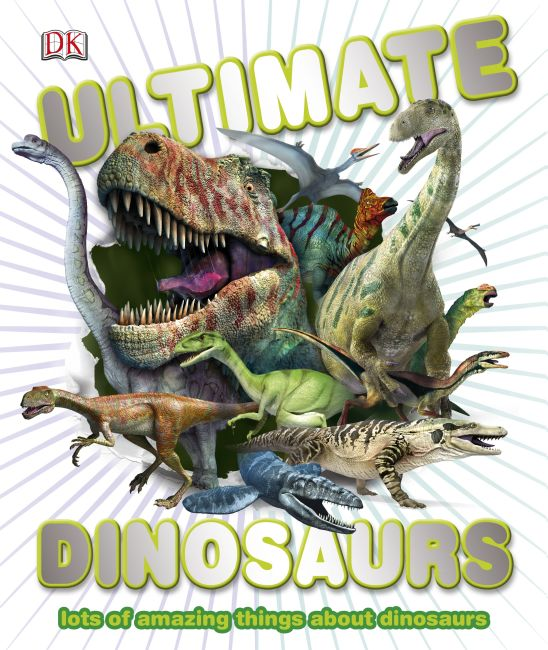 Hardback cover of Ultimate Dinosaurs