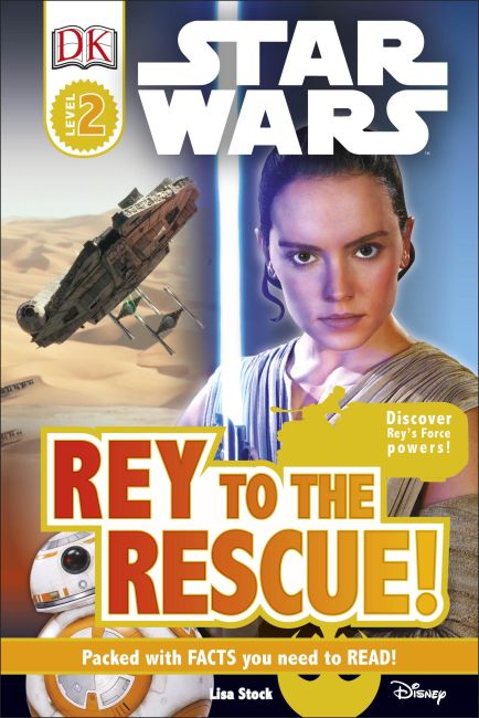Hardback cover of DK Readers L2: Star Wars: Rey to the Rescue!