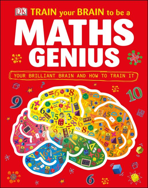 Hardback cover of Train Your Brain to be a Maths Genius