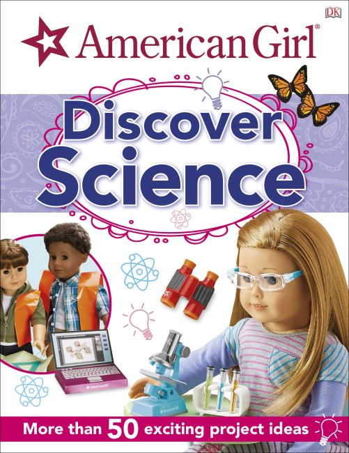 Hardback cover of American Girl: Discover Science