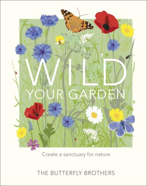 Hardback cover of Wild Your Garden