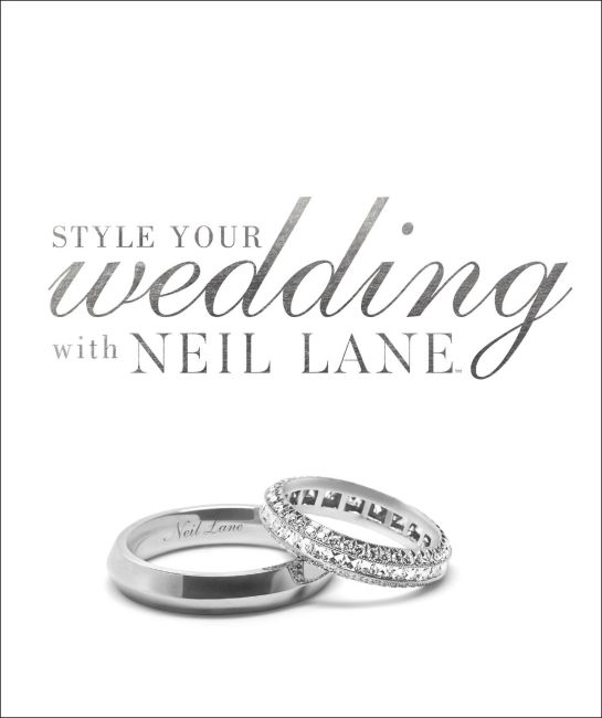 Hardback cover of Style Your Wedding with Neil Lane