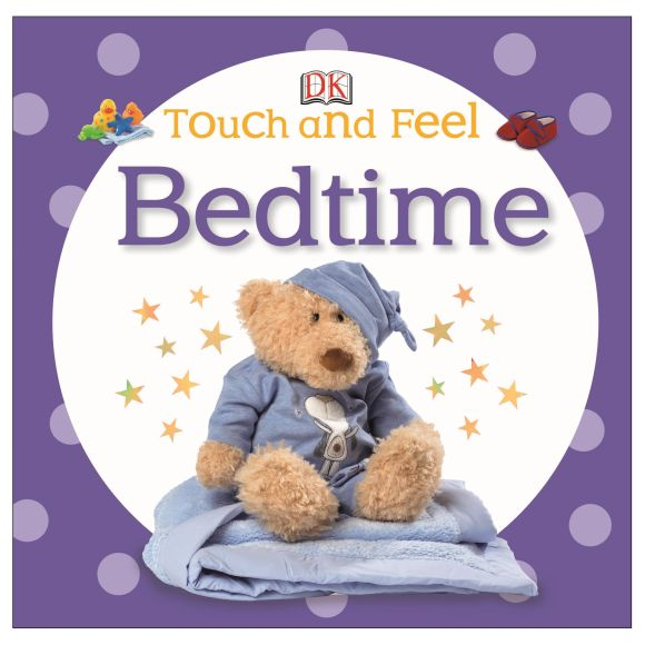 Board book cover of Touch and Feel: Bedtime